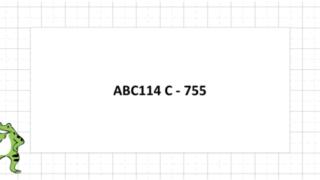 ABC114 C