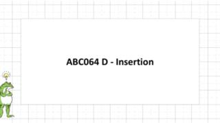 ABC064 D - Insertion